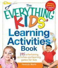 The Everything Kids' Learning Activities Book