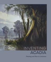 Inventing Acadia