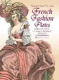 [해외]Eighteenth-Century French Fashion Plates in Full Color