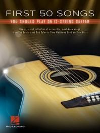 [해외]First 50 Songs You Should Play on 12-String Guitar (Paperback)