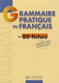 Grammaire - Grammaire Pratique Du Francais