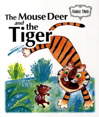 The Mouse Deer and the Tiger