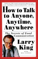How to Talk to Anyone, Anytime, Anywhere : 20th Anniversary Edition