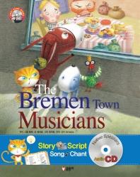 The Bremen Town Musicians(브레멘 음악대)(CD1장포함)(First story books 13)