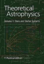 Theoretical Astrophysics : Stars and Stellar Systems