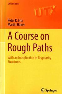 A Course on Rough Paths