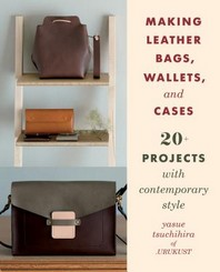 [해외]Making Leather Bags, Wallets, and Cases