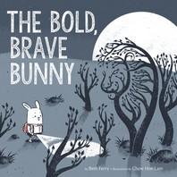 [해외]The Bold, Brave Bunny (Hardcover)