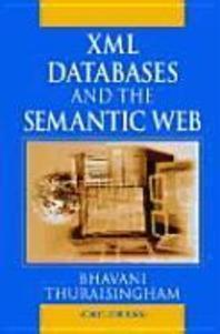 Xml, Semi-Structured Databases, and the Semantic Web