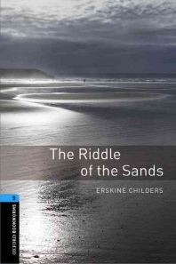 Oxford Bookworms Stage 5 : The Riddle of the Sands