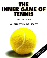 The Inner Game of Tennis (Revised)