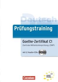 Prufungstraining DaF: Deutsch Prufungstraining. Goethe-Zertifikat C1. Lernerhandbuch: Zentrale Mitte