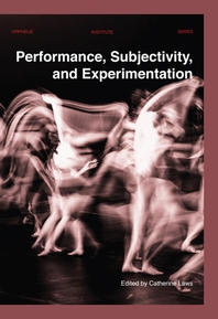 [해외]Performance, Subjectivity, and Experimentation