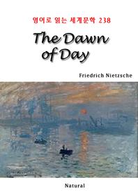 The Dawn of Day (영어로 읽는 세계문학 238)