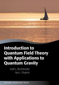 [해외]Introduction to Quantum Field Theory with Applications to Quantum Gravity