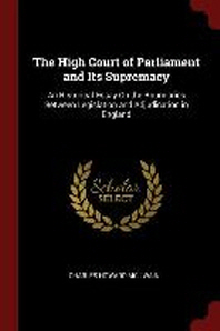[해외]The High Court of Parliament and Its Supremacy (Paperback)