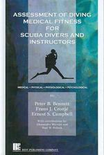Assessment of Diving Medical Fitness for Scuba Divers and Instructors : Medical, Physical, Physiolog