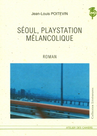 Seoul, Playstation Melancolique