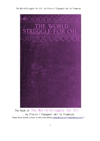 오일석유경쟁을 차지하기위한 전세계 싸움.The World-Struggle for Oil, by Pierre l'Espagnol del la Tram