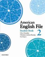 American English File 2 : Student Book (A+B)