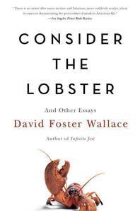 [해외]Consider the Lobster and Other Essays (Paperback)