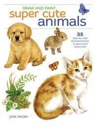 [해외]Draw and Paint Super Cute Animals (Paperback)
