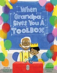 [해외]When Grandpa Gives You a Toolbox (Hardcover)