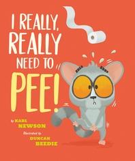 [해외]I Really, Really Need to Pee!