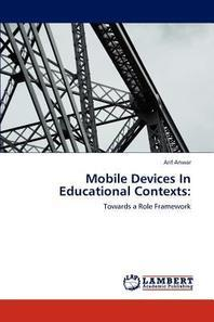 Mobile Devices in Educational Contexts