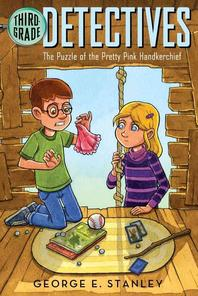 Third Grade Detectives #2 : Puzzle of the Pretty Pink Handkerchief