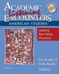 Academic Listening Encounters American Studies : Student's Book