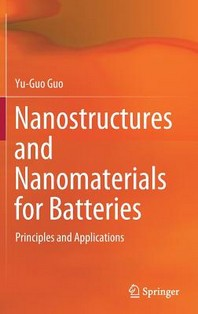 [해외]Nanostructures and Nanomaterials for Batteries