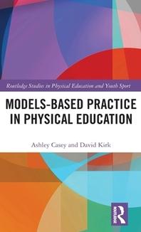 [해외]Models-Based Practice in Physical Education