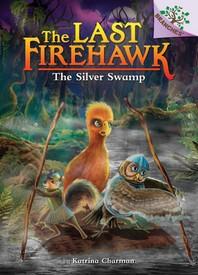 [해외]The Silver Swamp (Library Binding)