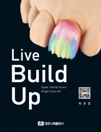 Live Build Up