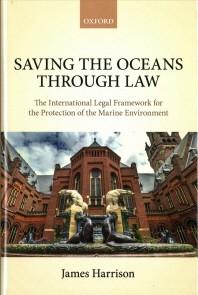 [해외]Saving the Oceans Through Law
