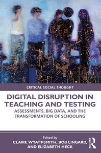 [해외]Digital Disruption in Teaching and Testing