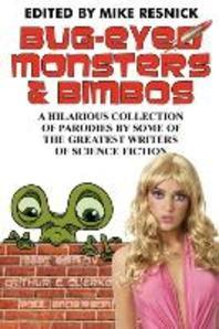Bug-Eyed Monsters & Bimbos