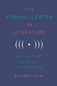 The Formal Center in Literature
