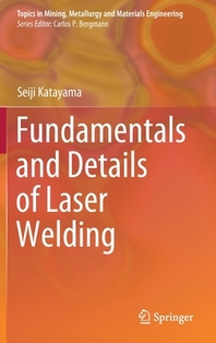 [해외]Fundamentals and Details of Laser Welding