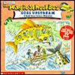 Magic School Bus : Goes Upstream : A Book About Salmon on Migration