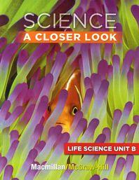 Science A Closer Look G3: Life Science Unit B(CD1장포함)
