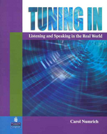 Tuning In:Listening and Speaking in the Real World