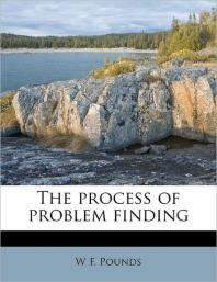 The Process of Problem Finding