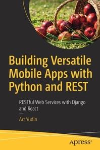 [해외]Building Versatile Mobile Apps with Python and Rest