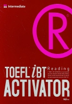 TOEFL iBT Activator Reading(Intermediate)(TOEFL iBT ACTIVATOR 시리즈)