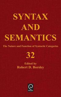 Syntax and Semantics32 The Nature and Function of Syntactic Categories (Syntax and Semantics, Vol 32