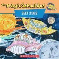 Magic School Bus : Sees Stars : A Book About Stars