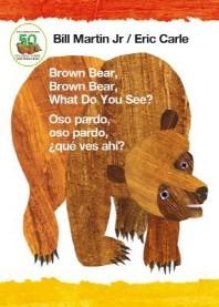 [해외]Brown Bear, Brown Bear, What Do You See? / Oso Pardo, Oso Pardo, Que Ves Ahi? (Bilingual Board Book - Spanish Edition) (Board Books)