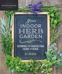 [해외]Your Indoor Herb Garden